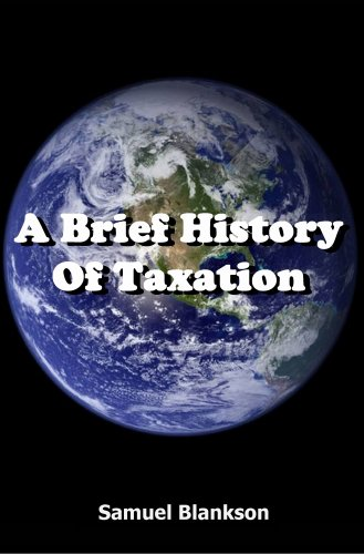 A Brief History of Taxation 9781905789009