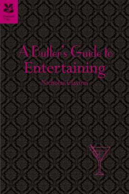 A Butler's Guide to Entertaining 9781907892066