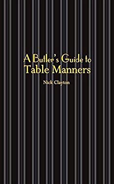 A Butler's Guide to Table Manners 9781905400485