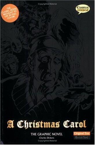 A Christmas Carol: The Graphic Novel: Original Text 9781906332518
