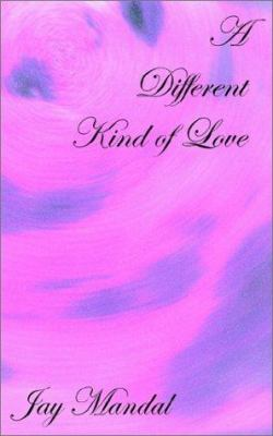 A Different Kind of Love