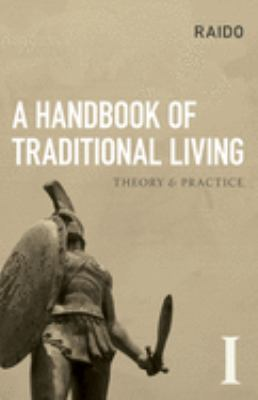 A Handbook of Traditional Living 9781907166068
