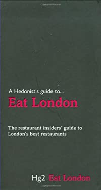 A Hedonist's Guide to Eat London 9781905428274