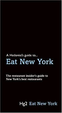 A Hedonist's Guide to Eat New York 9781905428281
