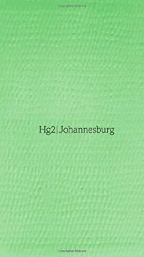 A Hedonist's Guide To... Johannesburg 9781905428489