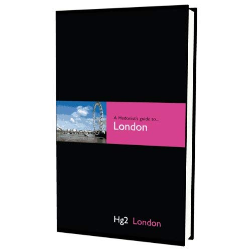 A Hedonist's Guide to London 9781905428236