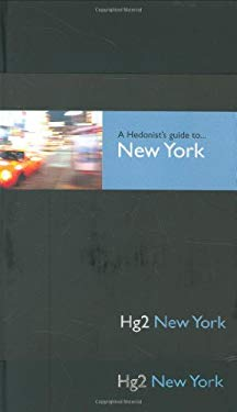 A Hedonist's Guide to New York 9781905428076