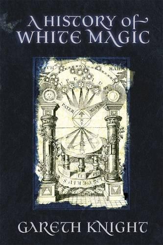A History of White Magic 9781908011046