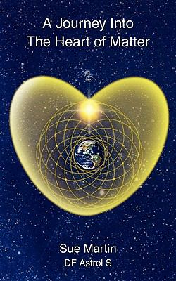 A Journey Into the Heart of Matter 9781907211676