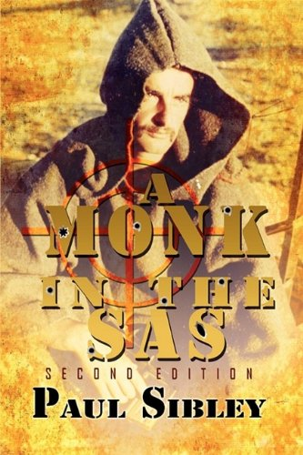 A Monk in the SAS: Second Edition 9781907294099