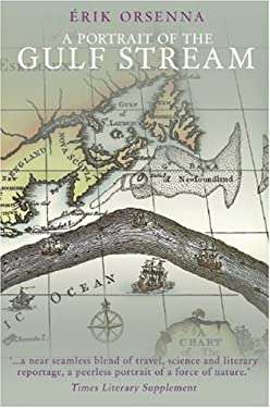 Portrait of the Gulf Stream: In Praise of Currents 9781906598747