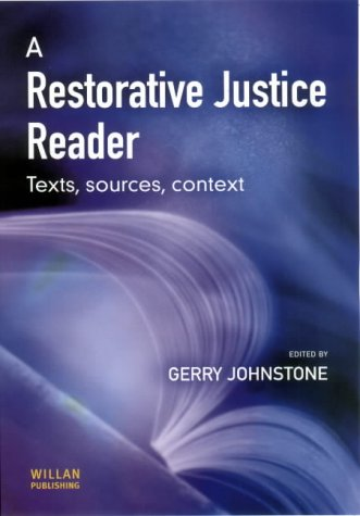 A Restorative Justice Reader: Texts, Sources, Context 9781903240816