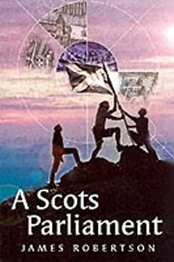 A Scots Parliament 9781902927435