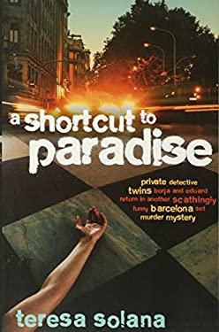 A Shortcut to Paradise