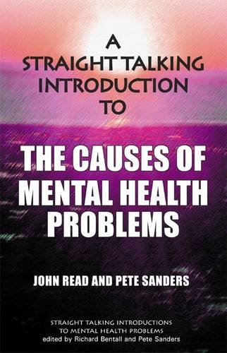 Straight Talking Introduction to the Causes of Mental Health Problems