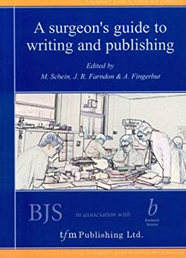 A Surgeons Guide to Writing and Publishing 9781903378014