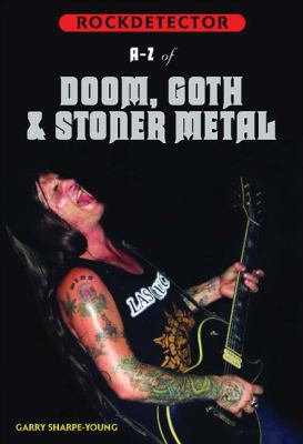 A-Z of Doom, Gothic & Stoner Metal [With CD] 9781901447149