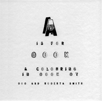 A is for Book: A Colouring in Book 9781903781036