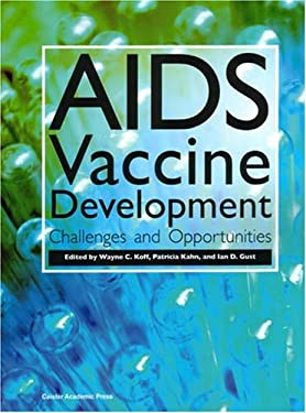 AIDS Vaccine Development: Challenges and Opportunities 9781904455110