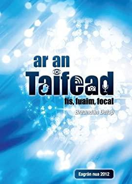 AR an Taifead: Fis, Fuaim, Focal 9781901176773