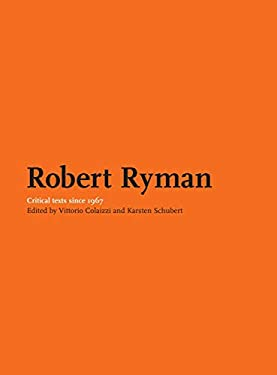 About Robert Ryman: Critical Texts 9781905464098