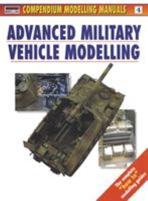Advanced Military Vehicle Modelling 9781902579085