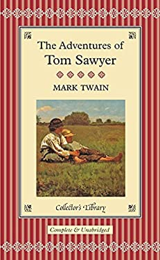The Adventures of Tom Sawyer 9781904633471