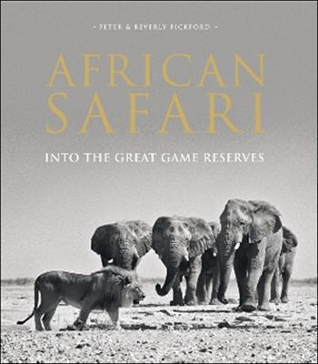 African Safari: Into the Great Game Reserves 9781906780449