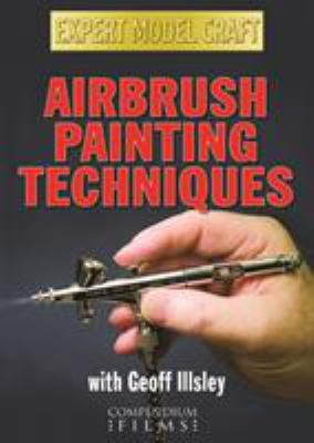 Airbrush Painting Techniques 9781905573684