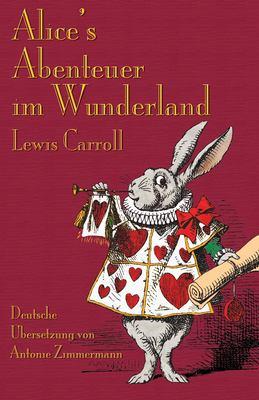 Alice's Abenteuer Im Wunderland 9781904808459