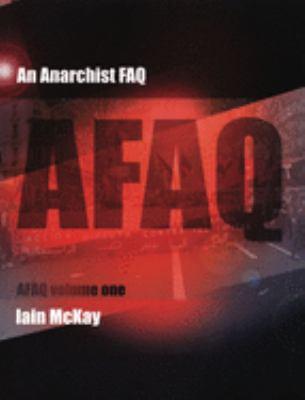 An Anarchist FAQ, Volume 1 9781902593906