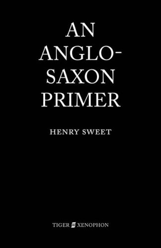 An Anglo-Saxon Primer 9781904799252