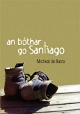 An Bothar Go Santiago 9781901176728