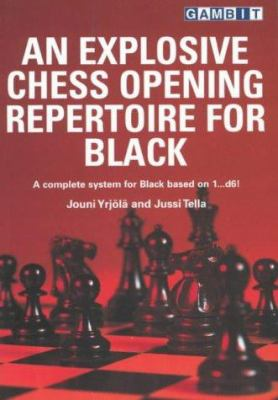An Explosive Chess Opening Repertoire for Black 9781901983500