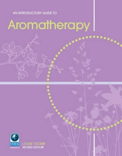 An Introductory Guide to Aromatherapy 9781903348147