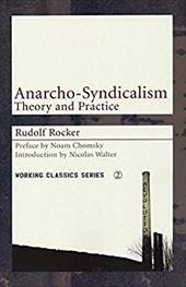 Anarcho-Syndicalism: Theory and Practice 7744985