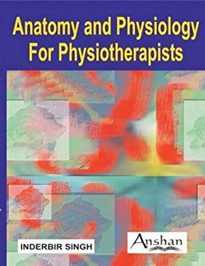 Anatomy and Physiology for Physiotherapists 9781904798590