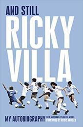And Still Ricky Villa: My Autobiography 11990600