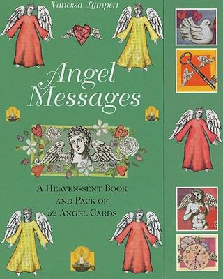 Angel Messages: A Heaven-Sent Book and Pack of 52 Angel Cards 9781907030581