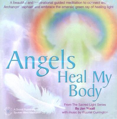Angels Heal My Body 9781901923834