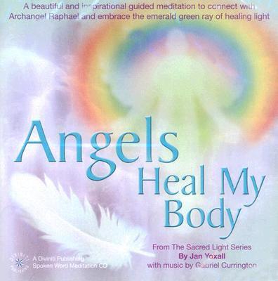Angels Heal My Body
