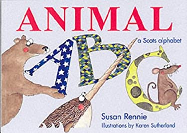 Animal ABC: [a Scots Alphabet] 9781902927466