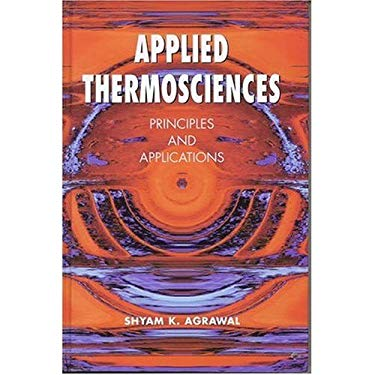 Applied Thermosciences: Principles and Applications 9781904798002