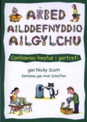 Arbed Ailddefnyddio Ailgylchu 9781903998618