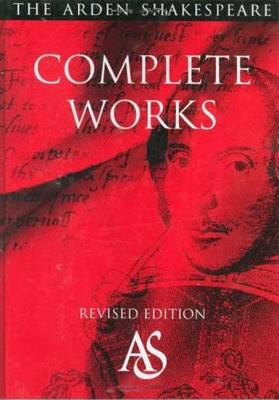 Arden Shakespeare Complete Works 9781904271031