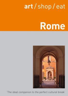 Art/Shop/Eat Rome 9781905131204