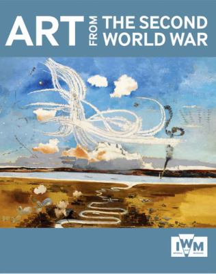 Art from the Second World War 9781904897668