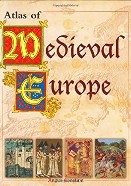Atlas of Medieval Europe 9781904668107