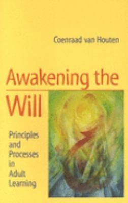 Awakening the Will 9781902636115