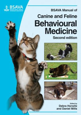 BSAVA Manual of Canine and Feline Behavioural Medicine [With CDROM] 9781905319152